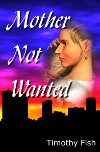 Mother Not Wanted Book Cover
